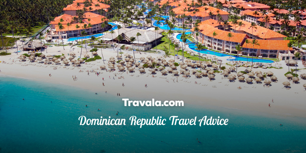 Dominican Republic Travel Advice