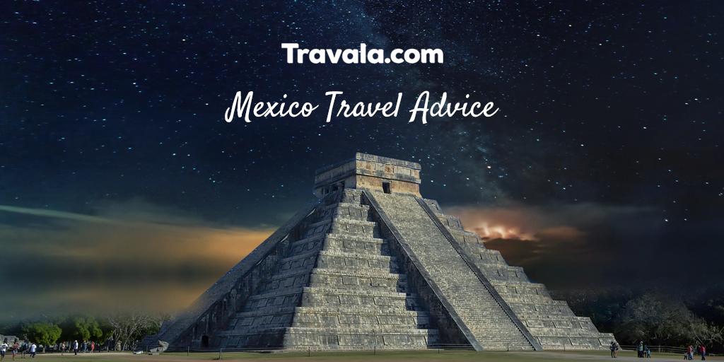 Mexico Travel Advice